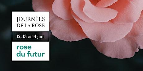 Journées de la rose le 12, 13 et 14 juin billets