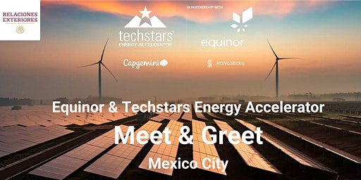 Equinor & Techstars Energy Accelerator Meet and Greet : Mexico City