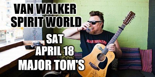 Van Walker ~ Spirit World singe launch at Major Tom's Kyneton