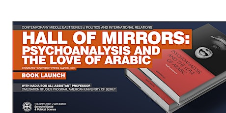 Book launch of Hall of Mirrors: Psychoanalysis and the Love of Arabic tickets