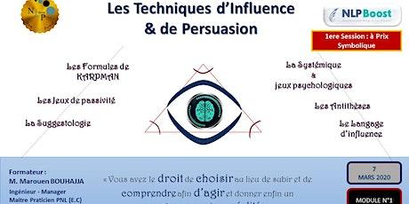 Les Techniques de persuasion et d'influence tickets