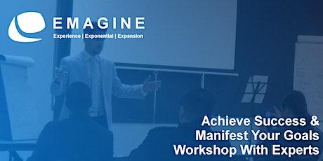 Achieve Success & Manifest Your Goals Workshop tickets