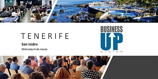 Evento Business Up TENERIFE (San Isidro)
