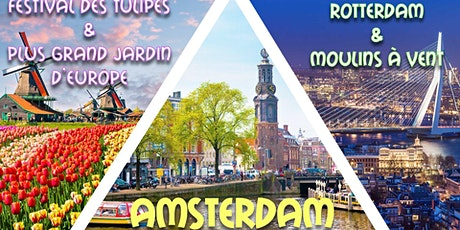 Long weekend Amsterdam, Rotterdam, Festival Tulipes & Moulins billets
