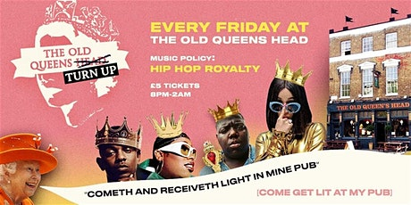 The Old Queens Turn-Up: Hip-Hop Royalty tickets