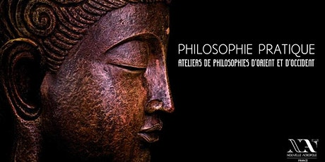 Ateliers de philosophie pratique d'Orient et d'Occident tickets