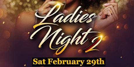 LADIES NIGHT 2  tickets