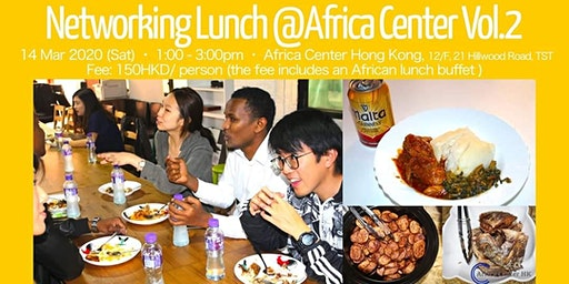 Networking Lunch @Africa Center Vol.2