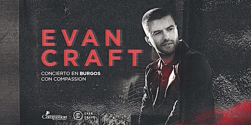 COMPASSION + EVAN CRAFT en BURGOS