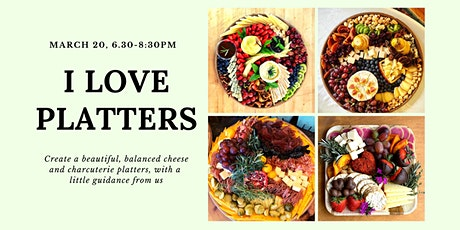 I Love Platters: Spring Edition tickets