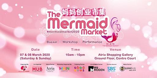 2020 The Mermaid Market 美人鱼市集 4.0