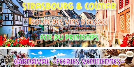 Weekend Alsacien: Strasbourg & Colmar & Féeries Vénitiennes 2020 billets