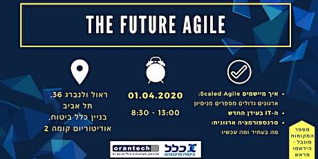 The Future Agile tickets