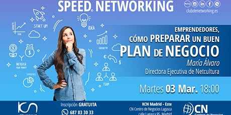 Emprendedores: Cómo preparar un buen plan de Negocio & Speed Networking entradas