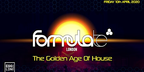 Formulate - The Golden Age Of House / Postponed tickets