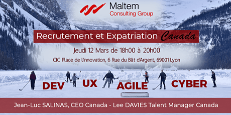 Maltem Lyon - Soirée Recrutement et Expatriation Canada tickets