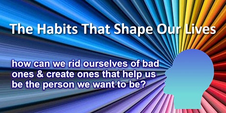 NLP Forum: The Habits That Shape Our Lives tickets
