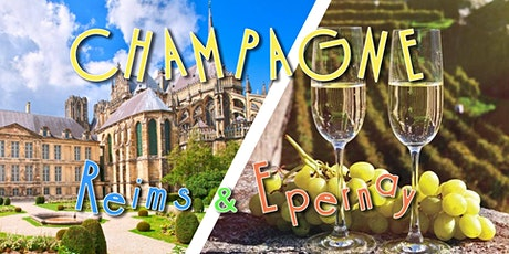 Voyage en Champagne : Reims & Epernay - DAY TRIP tickets
