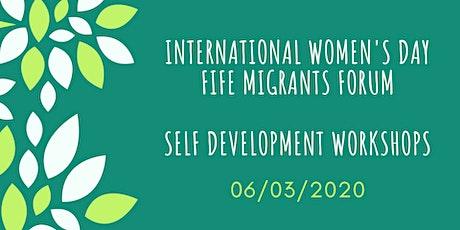 I' m unstoppable workshop, International Women's Day, Fife Migrants Forum, tickets