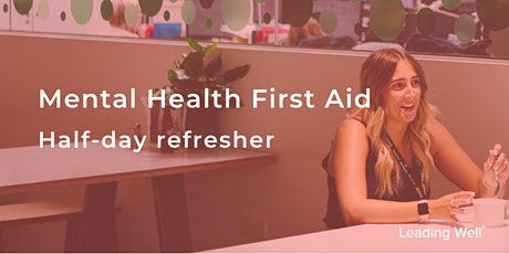 Mental Health First Aid Refresher workshop tickets