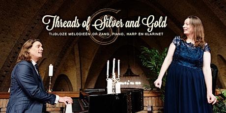 THREADS OF SILVER & GOLD  Rabo ledenactie tickets