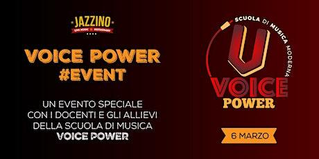 Voice Power #EVENT - Live at Jazzino biglietti