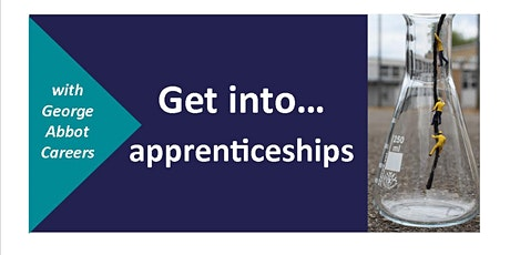 Careers@George Abbot  'Get into.....Apprenticeships' tickets