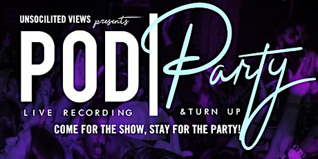Pod and Party tickets