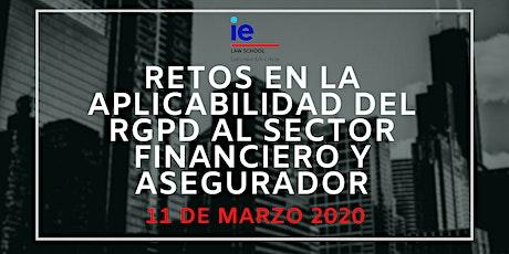 Retos en la aplicabilidad del RGPD al sector financiero y asegurador entradas