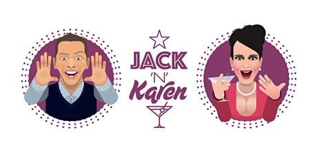 Jack & Karen: A Night For Gays And Their Girls tickets