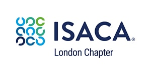 ISACA London Chapter Event  'Disruption 2-from-1: 2...