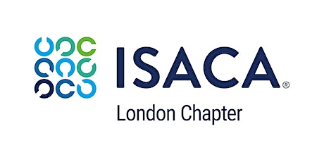 ISACA London Chapter Event  'Disruption 2-from-1: 2 technologies,1 great international speaker!' Thursday 18 June 2020 tickets