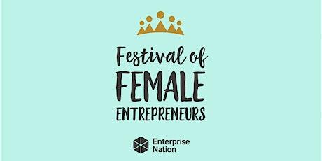 Festival of Female Entrepreneurs 2020: Edinburgh tickets