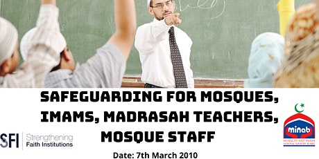 Safeguarding for Mosques, Imams,Madrasa Teachers,Mosque Staff & Volunteers tickets