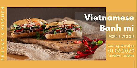 Vietnamese Cooking Workshop | Banh mi | Pork & Veggie tickets
