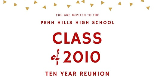 Penn Hills High School Class of 2010 Reunion