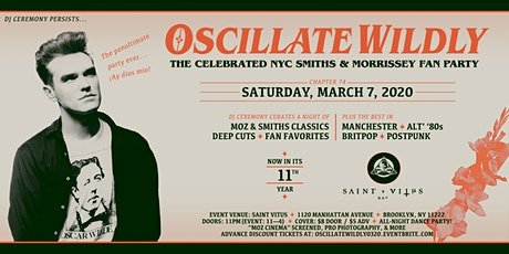 """OSCILLATE WILDLY""—The Celebrated NYC Smiths & Morrissey Fan Party [March 2020] tickets"