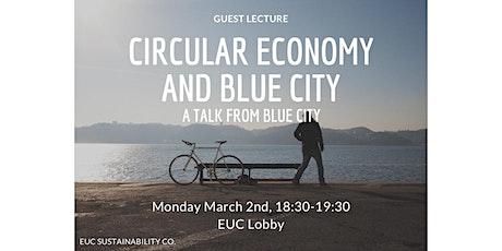 Talk: Circular Economy & Blue City tickets