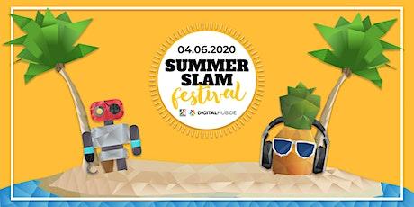SUMMER SLAM Festival 2020 [DIGITALHUB.DE] Tickets
