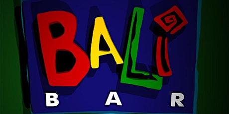 Bali Bar não morreu! ingressos