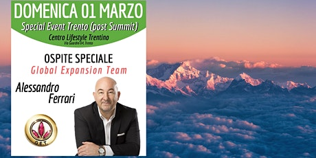 TRENTO (EVENTO GRATUITO) - Special Event Business Opportunity Meeting biglietti