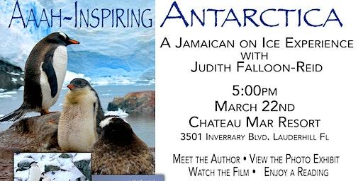 PHOTO EXHIBIT, BOOK LAUNCH & FILM - Aaah-inspiring Antarctica