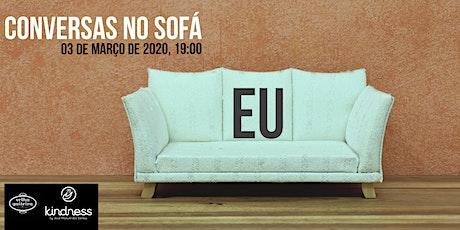 Conversas no Sofá : EU bilhetes
