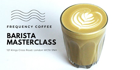 Frequency Coffee Barista Masterclass tickets