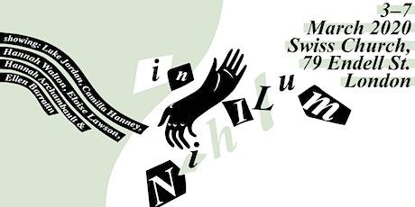 In Nihilum - Into Nothing, Goldsmiths Exhibition 2020 tickets