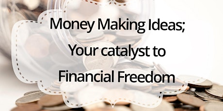 Light House: Money making ideas; your catalyst to financial freedom tickets