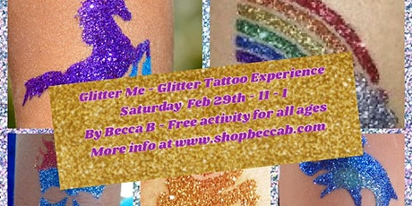 FREE KIDS  activity - Glitter Me - A Glitter Tattoo Experience tickets