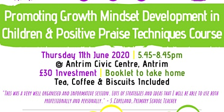 Promoting Growth Mindset Development in Children & Positive Praise Course tickets