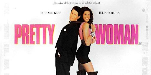 Girls Night: Pretty Woman 20th Anniversary Screening