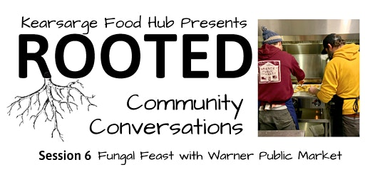 Fungal Feast with Warner Public Market